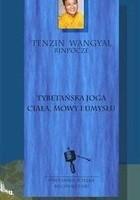 Tybetańska joga ciała, mowy i umysłu