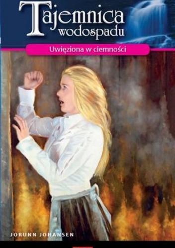 Okładka książki Uwięziona w ciemności