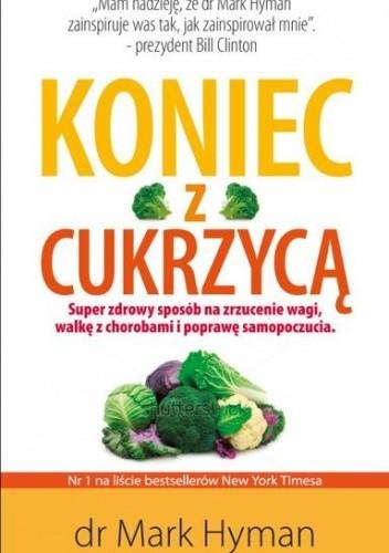 Okładka książki Koniec z cukrzycą i otyłością