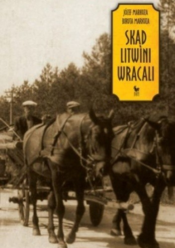Okładka książki Skąd Litwini wracali