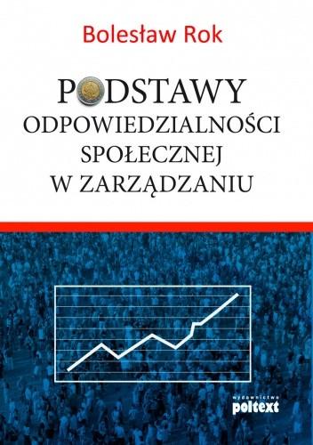 Okładka książki Podstawy odpowiedzialności społecznej w zarządzaniu