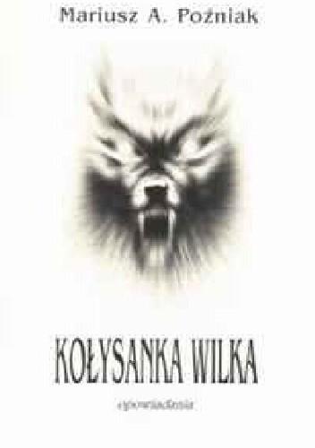 Okładka książki Kołysanka Wilka