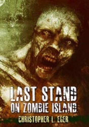 Okładka książki Last Stand on Zombie Island