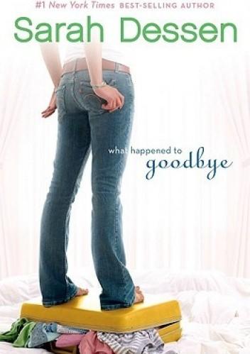 Okładka książki What Happened to Goodbye