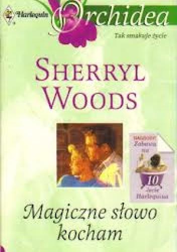 Okładka książki Magiczne słowo kocham