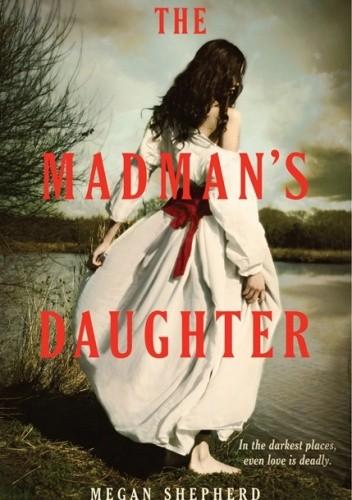 Okładka książki The Madman's Daughter