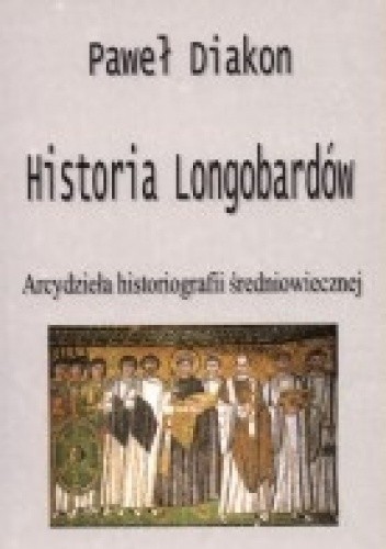 Okładka książki Historia Longobardów
