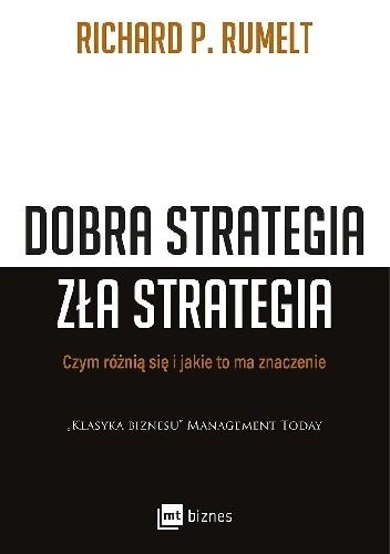 Okładka książki Dobra strategia, zła strategia