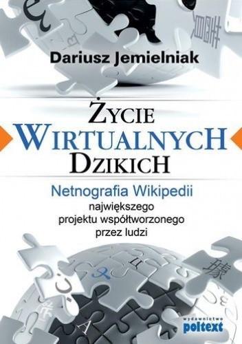 Okładka książki Życie wirtualnych dzikich
