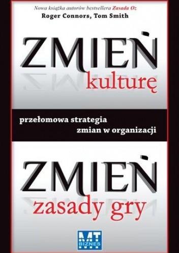 Okładka książki Zmień kulturę, zmień zasady gry