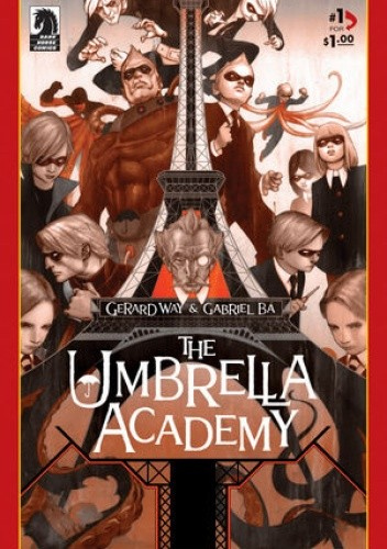 Okładka książki The Umbrella Academy: Apocalypse Suite #1: The Day The Eiffel Tower Went Berserk