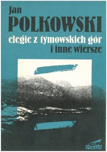 Okładka książki Elegie z Gór Tymowskich i inne wiersze
