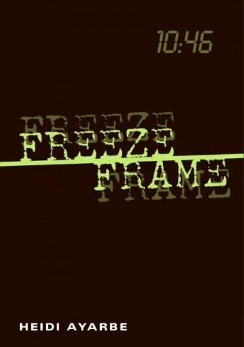 Okładka książki Freeze Frame