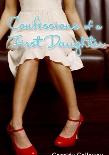 Okładka książki Confessions of a First Daughter