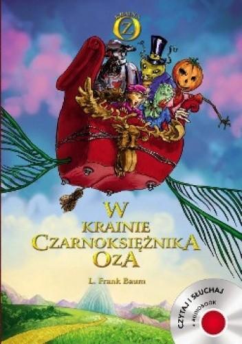 Okładka książki W krainie Czarnoksiężnika Oza. (+CD)