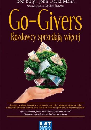 Okładka książki Go-givers: Rozdawcy sprzedają więcej