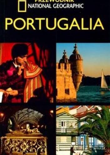 Okładka książki Portugalia. Przewodnik National Geographic