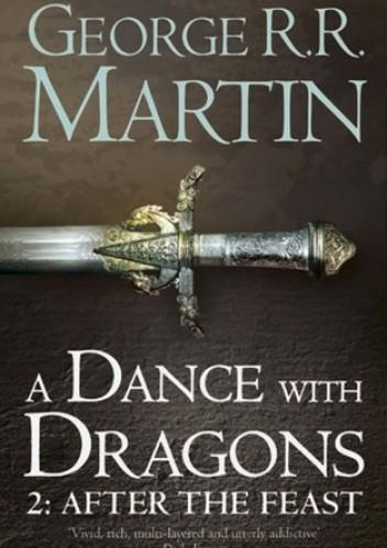 Okładka książki A Dance with Dragons: After the Feast