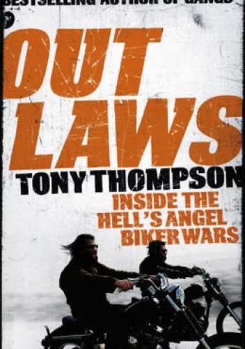 Okładka książki Outlaws: Inside the Hell's Angel Biker Wars