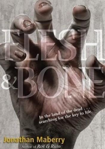 Okładka książki Flesh and Bone