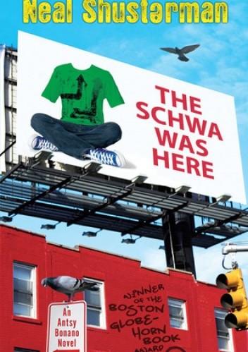 Okładka książki The Schwa Was Here