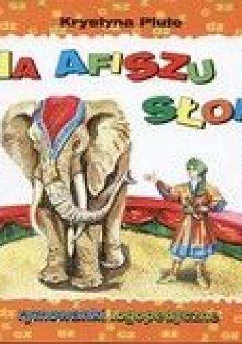 Okładka książki Na afiszu słoń