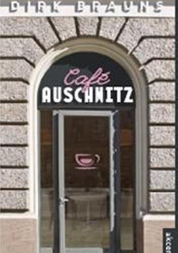 Okładka książki Cafe Auschwitz