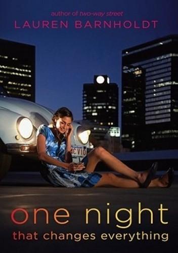 Okładka książki One Night That Changes Everything