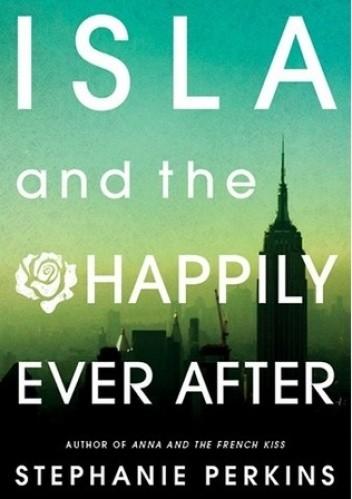 Okładka książki Isla and the Happily Ever After