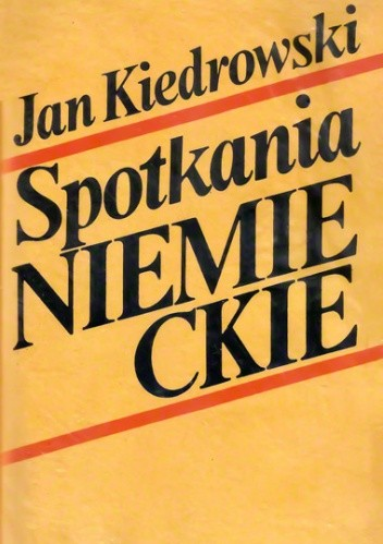 Okładka książki Spotkania niemieckie