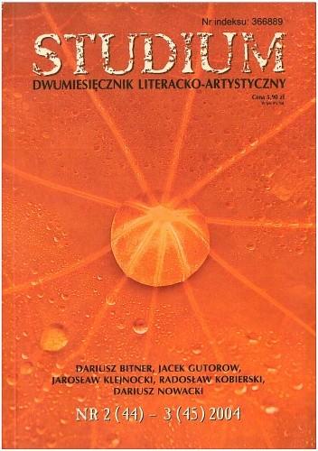 Okładka książki Studium. Dwumiesięcznik literacko - artystyczny, nr 2 (44) - 3 (45) 2004