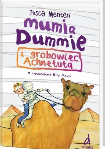 Okładka książki Mumia Dummie i grobowiec Achnetuta