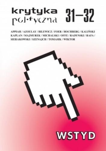 Okładka książki Krytyka Polityczna 31-32: Wstyd