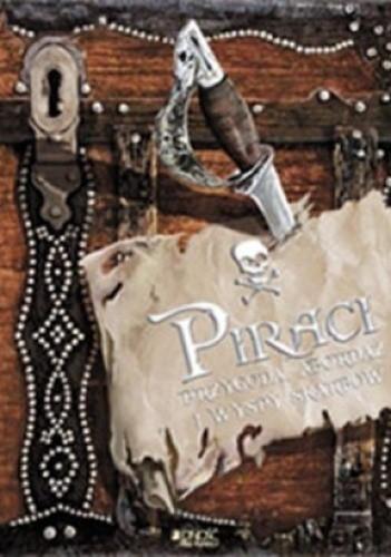 Okładka książki Piraci. Przygoda, abordaż i wyspy skarbów