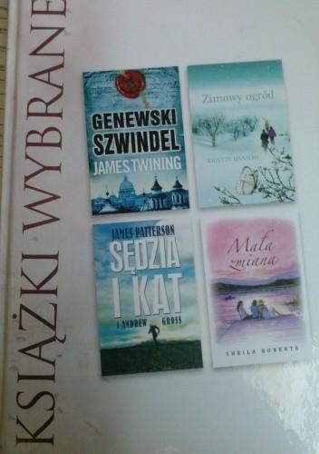 Okładka książki KSIĄŻKI WYBRANE: Genewski Szwindel, Zimowy ogród, Sędzia i kat, Mała zmiana