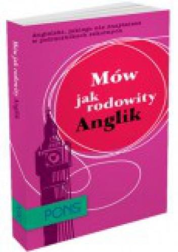 Okładka książki Mów jak rodowity Anglik