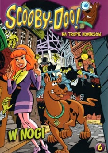 Okładka książki Scooby-Doo! Na tropie komiksów - W nogi