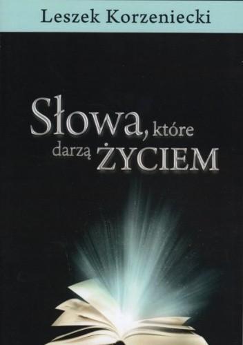 Okładka książki Słowa, które darzą Życiem