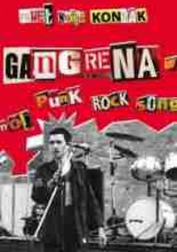 Okładka książki Gangrena - mój punk rock song