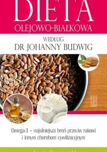 Okładka książki Dieta olejowo-białkowa według dr Johanny Budwig