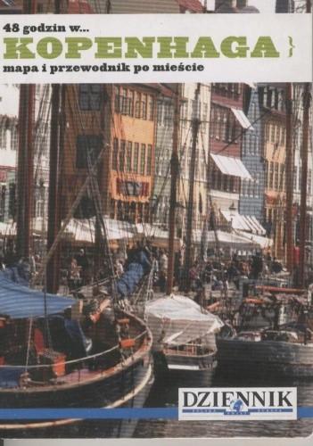 Okładka książki 48 godzin w... Kopenhaga. Mapa i przewodnik po mieście