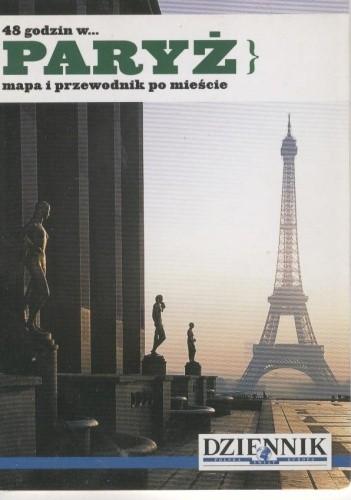 Okładka książki 48 godzin w... Paryż. Mapa i przewodnik po mieście