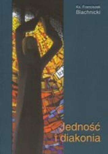 Okładka książki Jedność i diakonia