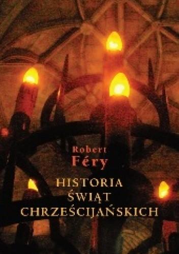 Okładka książki Historia świąt chrześcijańskich