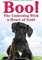 Boo! The Underdog With a Heart of Gold