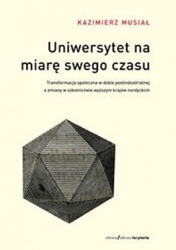 Okładka książki Uniwersytet na miarę swego czasu