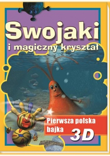 Okładka książki Swojaki i magiczny kryształ
