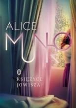Księżyce Jowisza - Alice Munro