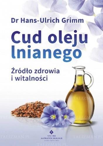 Okładka książki Cud oleju lnianego