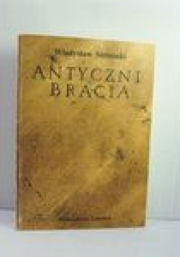 Okładka książki Antyczni bracia